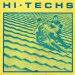 "HiTechs - Boogaloo Rendezvous"" b/w ""Subscriptions (are My Prescription)"""